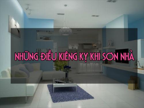 Một số điều kiêng kỵ khi sơn nhà